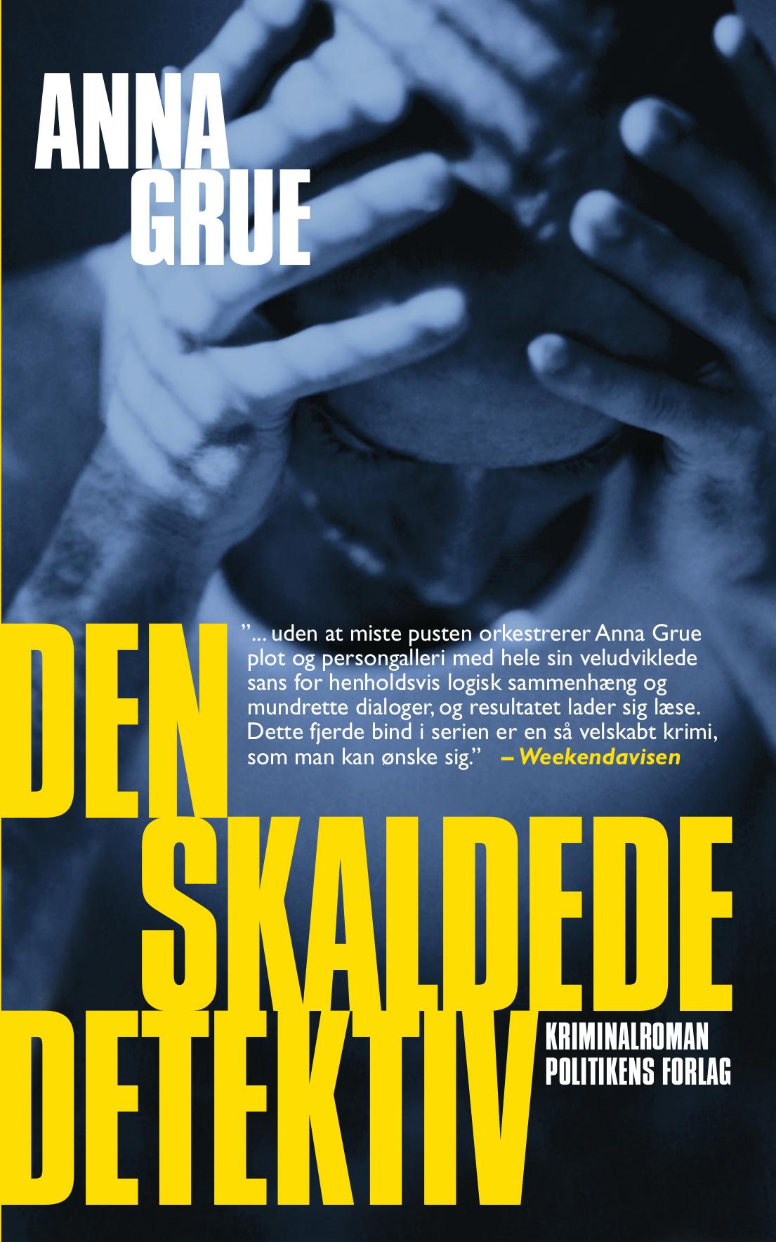 Den skaldede detektiv | Anna Grue | Politikens Forlag